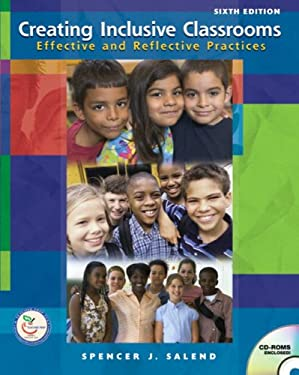 Creating Inclusive Classrooms: Effective and Reflective Practices [With CDROM] 9780132272353