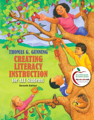Creating Literacy Instruction for All Students 9780138140823
