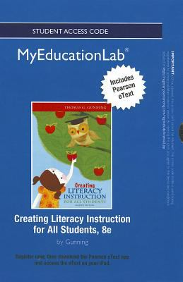 Creating Literacy Instruction for All Students 9780132909181