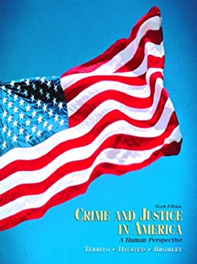 Crime and Justice in America: A Human Perspective 9780130981684