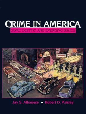 Crime in America: Some Existing and Emerging Issues 9780131914469