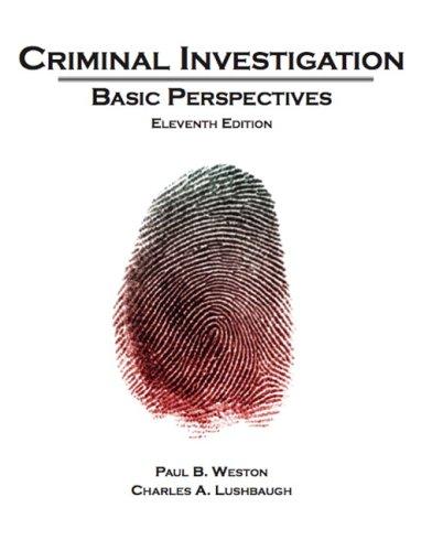 Criminal Investigation: Basic Perspectives 9780132447485