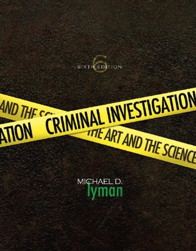 Criminal Investigation: The Art and the Science 9780135060575