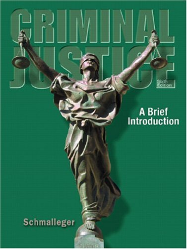Criminal Justice: A Brief Introduction 9780131701540
