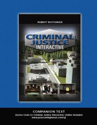 Criminal Justice Interactive: Companion Text 9780135057223