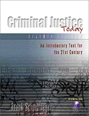 Criminal Justice Today: An Introductory Text for the 21st Century 9780130450647
