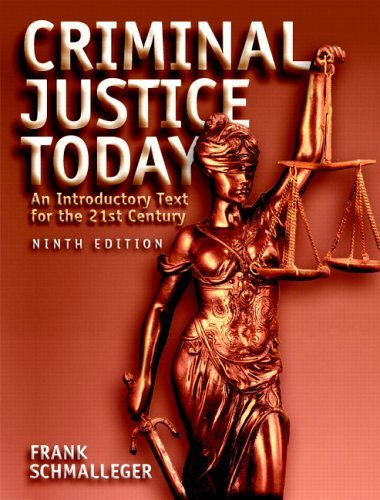 Criminal Justice Today: An Introductory Text for the Twenty-First Century [With CDROM] 9780131719507