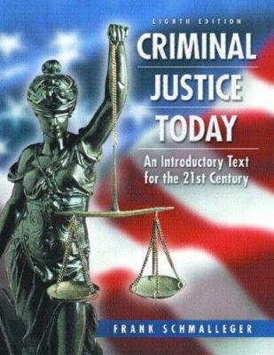 Criminal Justice Today & Evaluating Online Resources Package 9780131618435