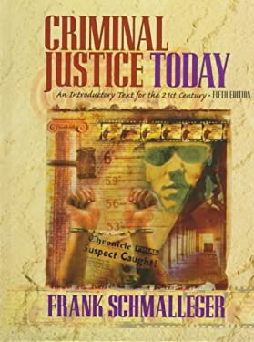 Criminal Justice Today: An Introductory Text for the 21st Century 9780138482503