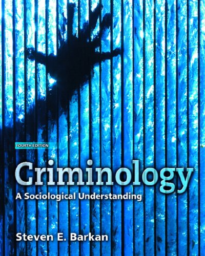 Criminology: A Sociological Understanding 9780132350068