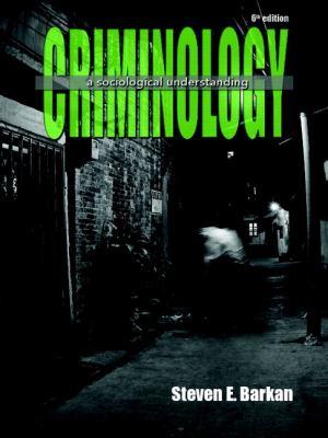 Criminology: A Sociological Understanding