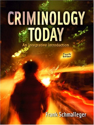 Criminology Today: An Integrative Introduction 9780131702103