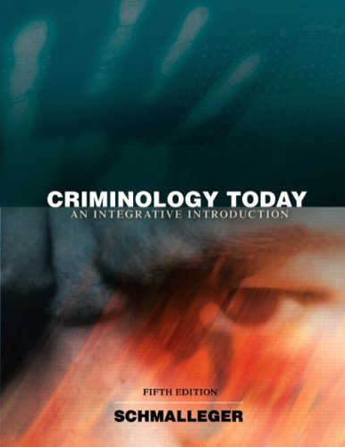 Criminology Today: An Integrative Introduction 9780135130315