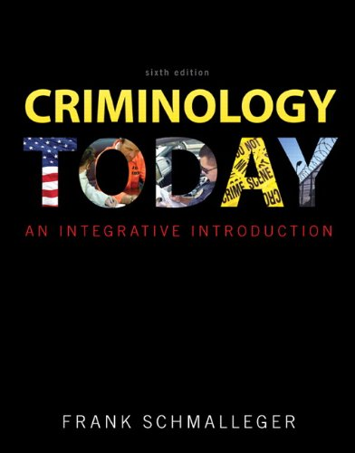 Criminology Today: An Integrative Introduction 9780137074853