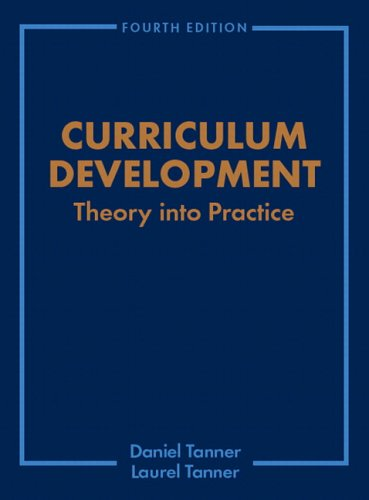 Curriculum Development: Theory Into Practice 9780130864734