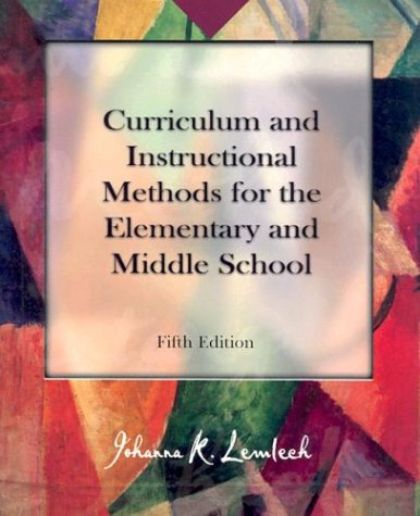 Curriculum and Instructional Methods for the Elementary and Middle School 9780130893482