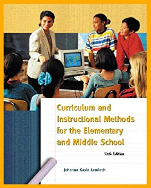 Curriculum and Instructional Methods for the Elementary and Middle School 9780131181793