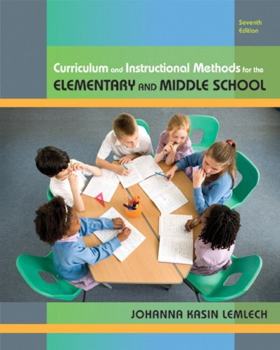 Curriculum and Instructional Methods for the Elementary and Middle School 9780135020050