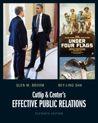 Cutlip and Center's Effective Public Relations - 11th Edition