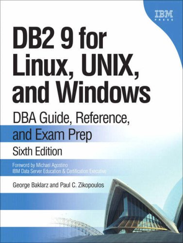 DB2 9 for Linux, UNIX, and Windows: DBA Guide, Reference, and Exam Prep 9780131855144