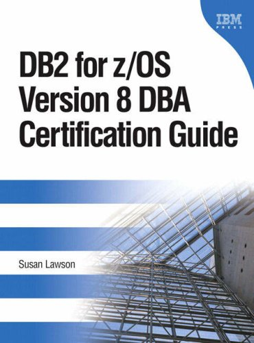 DB2 for Z/OS Version 8 DBA Certification Guide 9780131491205