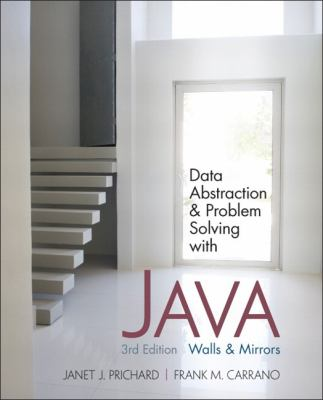 Data Abstraction & Problem Solving with Java: Walls and Mirrors 9780132122306