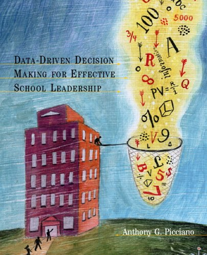 Data-Driven Decision Making for Effective School Leadership 9780131187221