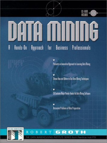 Data Mining: A Hands on Approach for Business Professionals 9780137564125