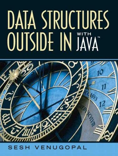 Data Structures Outside in with Java 9780131986190