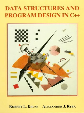 Data Structures and Program Design in C++ 9780137689958