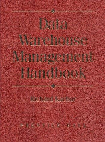 Data Warehouse Management Handbook [With CDROM] 9780130833464