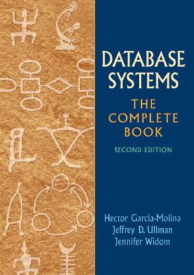 Database Systems: The Complete Book 9780131873254