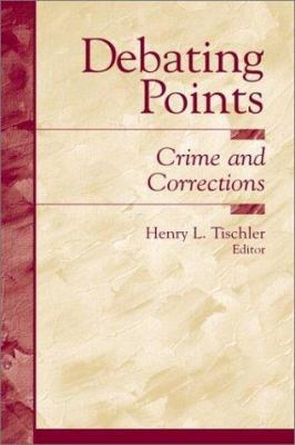 Debating Points: Crime and Corrections