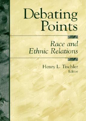 Debating Points: Race and Ethnic Relations 9780137999255