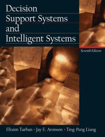Decision Support Systems and Intelligent Systems 9780130461063