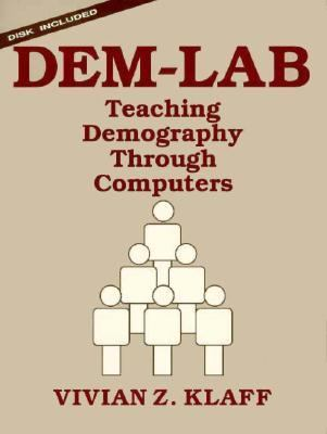 Dem-Lab: Teaching Demography Through Computers 9780132030359
