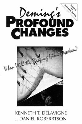 Deming's Profound Changes: When Will the Sleeping Giant Awaken? 9780132926904