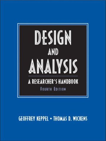 Design and Analysis: A Researcher's Handbook 9780135159415