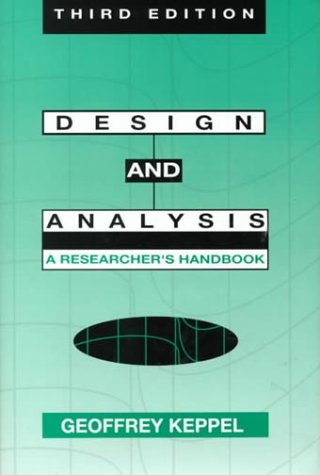 Design and Analysis: A Researcher's Handbook 9780132007757