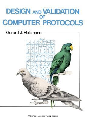 Design and Validation of Computer Protocols 9780135399255