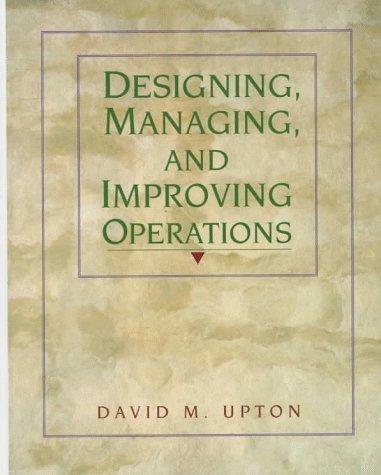 Designing, Managing, & Improving Operations 9780139045097