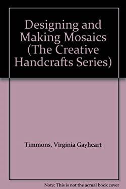 Designing and Making Mosaics