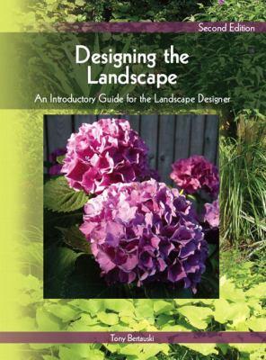 Designing the Landscape: An Introductory Guide for the Landscape Designer 9780135135105