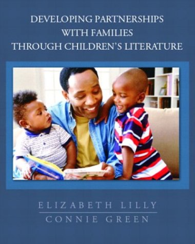 Developing Partnerships with Families Through Children's Literature 9780130313515