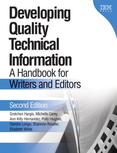 Developing Quality Technical Information: A Handbook for Writers and Editors 9780131477490