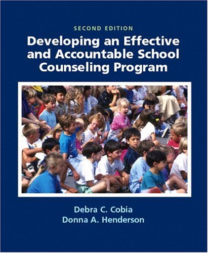 Developing an Effective and Accountable School Counseling Program 9780131706323
