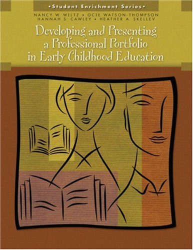 Developing and Presenting a Professional Portfolio in Early Childhood Education 9780131599741