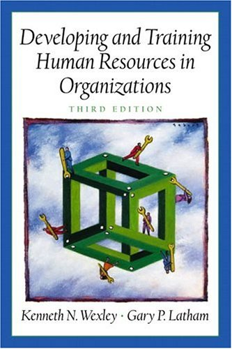 Developing and Training Human Resources in Organizations (Prenticee Hall Series in Human Resources) 9780130894977