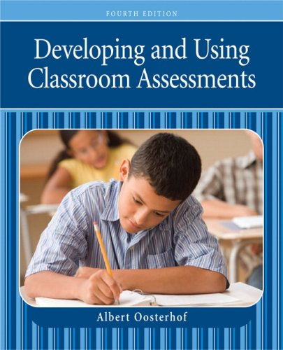 Developing and Using Classroom Assessments 9780132414296