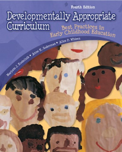 Developmentally Appropriate Curriculum: Best Practices in Early Childhood Education 9780132390934